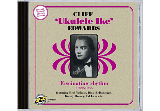 Cliff Edwards - Fascinating Rhythm 1922-1935 - (CD)