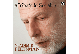 Vladimir Feltsman - A Tribute To Scriabin - (CD)
