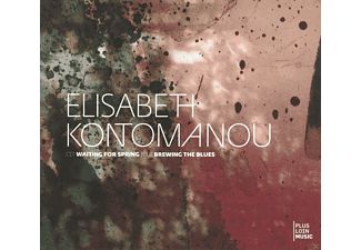 Elisabeth Kontomanou - Waiting for Spring / Brewing The Blues - (CD)