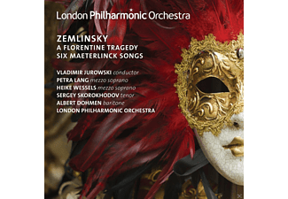 Petra Lang, Heike Wessels, Sergey Skorokhodov, Albert Dohmen, The London Philharmonic Orchestra - Zemlinsky A Florentine Tragedy & Six Maeterlinck S - (CD)