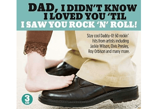 VARIOUS - Dad I Didn't Know I Loved You 'Till I Saw You Rock - (CD)