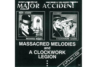 Major Accident - Massacred Melodies / A Clockwork Legion (2 Lp's On 1 Cd) [CD]