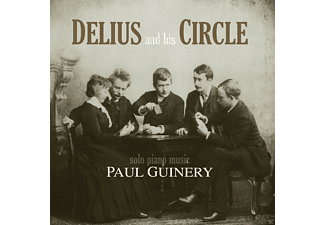 Paul Guinery - Delius And His Circle - (CD)