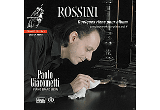 Paolo Giacometti - Quelques Riens Pour Album - Complete Works For Piano, Vol. 4 - (SACD Hybrid)