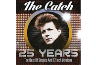 The Catch - 25 Years. The Best Of Singles And 12 Inch Version [CD]