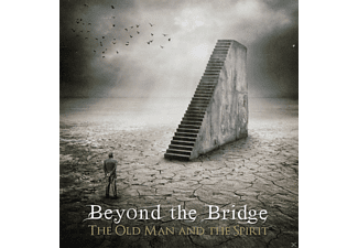 Beyond The Bridge - The Old Man And The Spirit - (CD)
