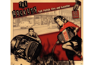 The Rockets - Nailpolish, Lies And Gasoline - (CD)