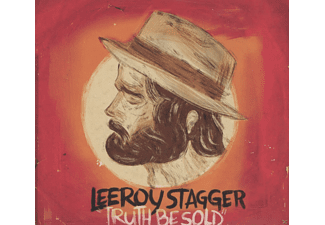 Leeroy Stagger - Truth Be Sold [CD]
