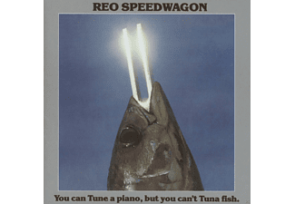 REO Speedwagon - You Can Tune A Piano, But You Can't Tuna Fish - (CD)