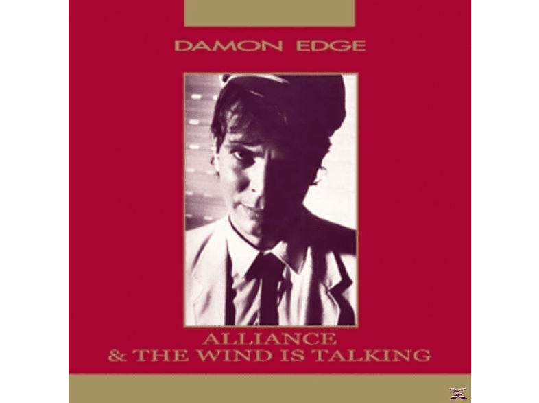 Damon Edge - Alliance/Wind Is Talking [CD]