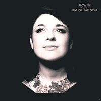 Gemma Ray - Milk For Your Motors [CD]
