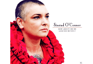 Sinead O'Connor - How About I Be Me (And You Be You) [CD]