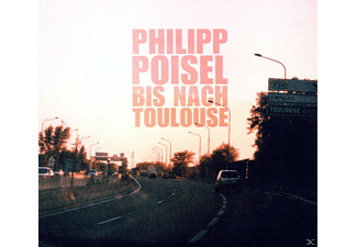 Philipp Poisel - BIS NACH TOULOUSE - (CD)