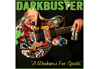 Darkbuster - A Weakness For Spirits - (CD)