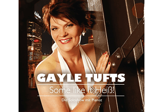 Gayle Tufts - Some like it Heiß! - (CD)