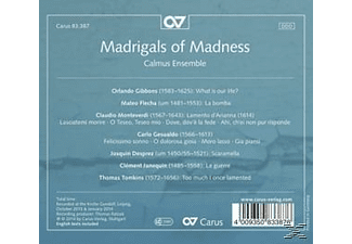 Calmus Ensemble - Madrigals Of Madness - (CD)