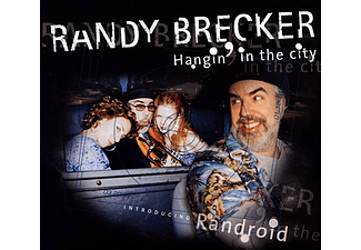 Brecker Randy - Hangin' In The City (CD)