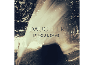 Daughter - If You Leave - (CD)