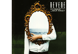 Revere - My Mirror \ Your Target - (CD)