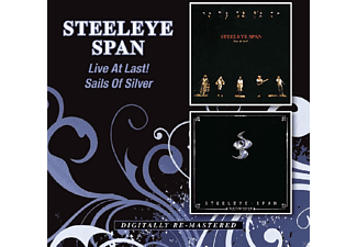 Steeleye Span - Live At Last / Sails Of Silver - (CD)