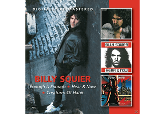 Billy Squier - Enough Is Enough/Hear & Now/Creatures Of Habit - (CD)