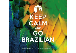 VARIOUS - Keep Calm And Go Brazilian - (CD)