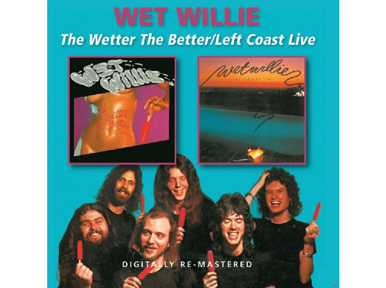 Wet Willie - Wetter The Better / Left Coast Live [CD]