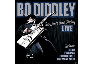 Bo Diddley - You Don't Know Diddley-Live - (CD)