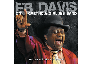 Eb Davis - You Can Still Take It Or Leave It - (CD)