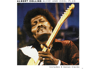 Albert Collins - Alive And Cool Plus - (CD)