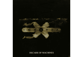 Inertia - Decade Of Machines - (CD)