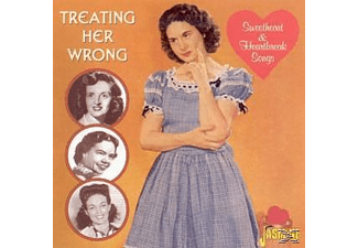 VARIOUS - Treating Her Wrong-Sweetheart & Heartbreak Songs - (CD)