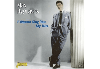 Max Bygraves - I Wanna Sing You My Hits - (CD)