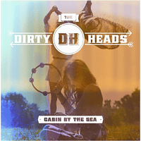 Dirty Heads - Cabin By The Sea [CD]