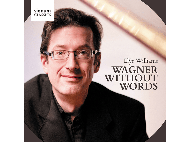 Llyr Williams - Wagner Without Words [CD]