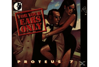 Proteus 7 - For Your Ears Only/Proteus 7 [CD]