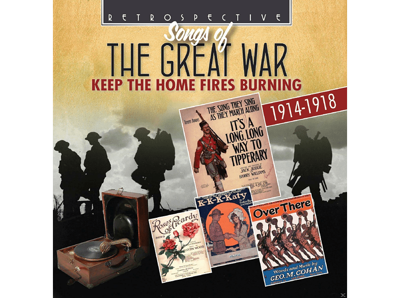 VARIOUS - Songs Of The Great War: Keep The Home Fires Burning - 1914-1918 [CD]