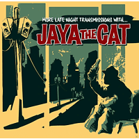 Jaya The Cat - More Late Night Transmissions With...(Reissue) [CD]