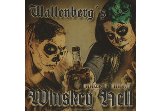 Wallenbergs Whiskey Hell - Booze and Boogie - (CD)