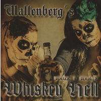 Wallenbergs Whiskey Hell - Booze and Boogie [CD]