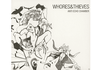 Whores & Thieves - Anti Echo Chamber - (CD)