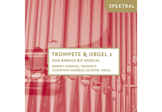 Robert Vanryne, Christoph Andreas Schäfer - Trompete & Orgel Vol.2-Von Barock Bis Musical - (CD)