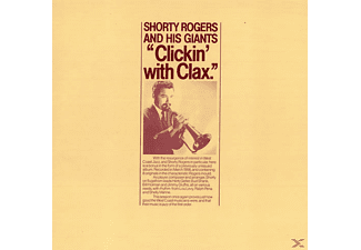 Shorty & His Giants Rogers - Clickin' With Clax - (CD)
