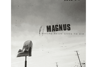 Magnus - Where Neon Goes To Die CD