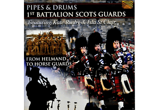 The Scots Guards - From Helmand To Horse Guards [CD]