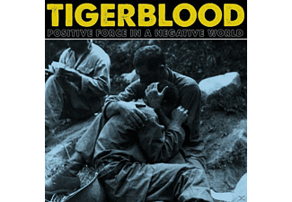 Tigerblood - Positive Force In A Negative World - (CD)