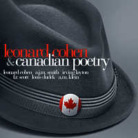 Cohen, Leonard-Smith, A.J.M.-Layton, Irving - Leonard Cohen & Canadian Poetry - (CD)