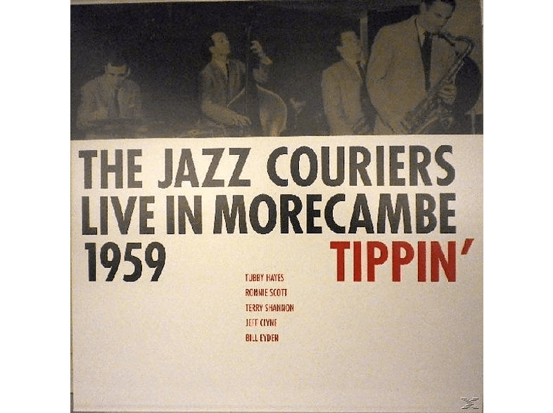 The Jazz Couriers - Tippin' - The Jazz Couriers Live In Morecambe 1959 [Vinyl]