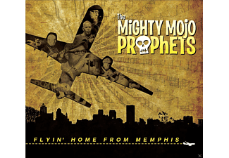 Mighty Mojo Prophets - Flyin Home From Memphis - (CD)