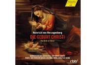 Kammerchor Der Hochschule Der Kunste Berlin, Ensemble Oriol, Staats-und Domchor Berlin - Die Geburt Christi - The Birth of Christi [CD]